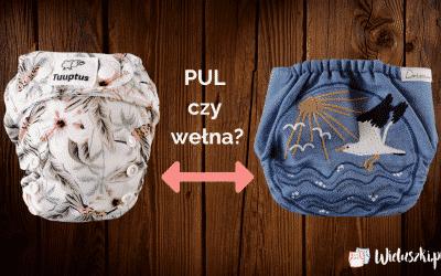 PUL czy wełna – co lepsze dla leniwych ludzi?